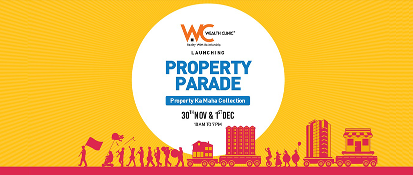 Property on your mind? Wealth Clinic Presents – NCR's Grandest Property Parade