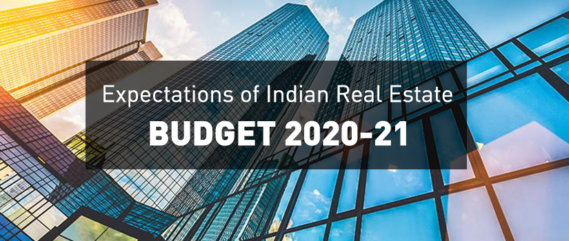 Budget 2020-21: Expectations of Indian Real Estate Market