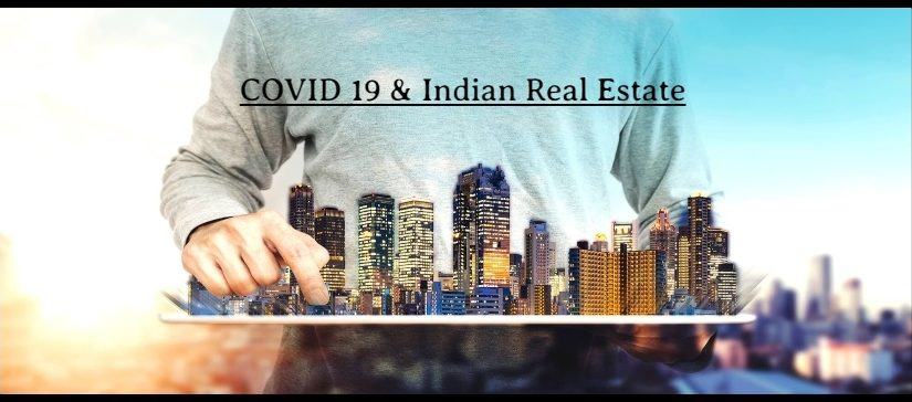 How COVID 19 changes reality business in India